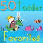 50 Toddler Favorites Songs