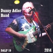 Danny Adler Band 2014 Songs