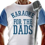 Karaoke For The Dads Songs