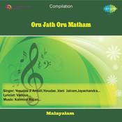 Oru Jath Oru Matham Songs