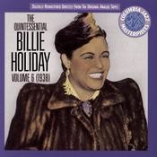 The Quintessential Billie Holiday, Volume Vi, 1938 Songs