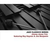Jazz Classics Series: Jimmy Jones Trio Featuring Roy Haynes & Joe Benjamin Songs