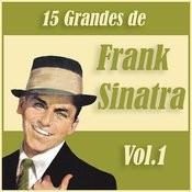 15 Grandes Exitos De Frank Sinatra Vol. 1 Songs
