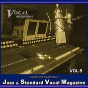 Jazz Standard Vocal Magazine Vol. 5 (Karaoke With A Guide Melody) Songs