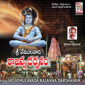 Sri Vemulavada Rajanna Darshanam Songs