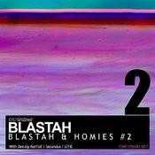 Blastah & Homies #2 Songs
