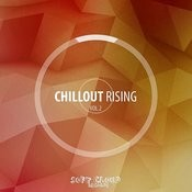 Chillout Rising Vol. 2 Songs