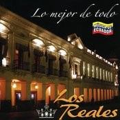 Lo Mejor De Todo. Música De Ecuador Songs