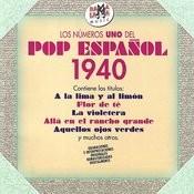 Los Números Uno Del Pop Español 1940 (Remastered) Songs