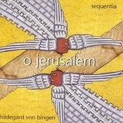 Hildegard Von Bingen: O Jerusalem Songs