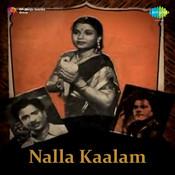 Nalla Kaalam Songs