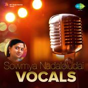 Sowmya - Bhajare Yadunatham (vocal) Songs