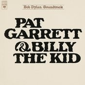 Pat Garrett & Billy The Kid (Soundtrack From The Motion Picture) (Remastered) Songs