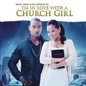 I'm In Love With A Church Girl Songs