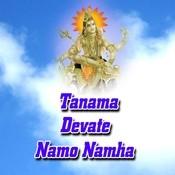 Tanama Devate Namo Namha Songs
