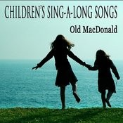 Children's Sing-A-Long Songs: Old Mac Donald Songs