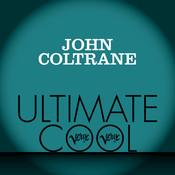 John Coltrane: Verve Ultimate Cool Songs
