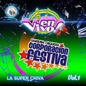 La Super Chiva Vol. 1: Música De Guatemala Para Los Latinos (En Vivo) Songs