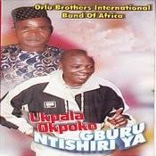 Ukpala Okpoko Gburu Ntishiri Ya Songs
