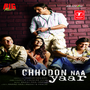 Chhodon Naa Yaar Songs