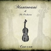 Mantovani: Can-Can Songs
