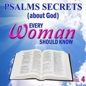 Psalms Secrets (About God) Every Woman Should Know, Vol. 4 Songs
