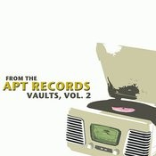 From The Apt Records Vaults, Vol. 2 Songs