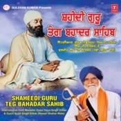 Shaheedi Guru Teg Bahadur Sahib Songs