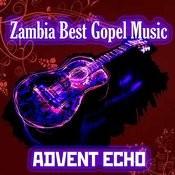 Zambia Best Gospel Music Songs