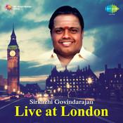 Seerkhazhi S Govindarajan Live Songs