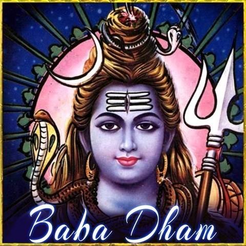 Baba Dham Songs Download: Baba Dham MP3 Bhojpuri Songs Online Free