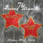 The Award Winning Tex Ritter And Johnny Cash Songs