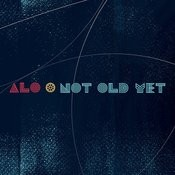 Not Old Yet Songs
