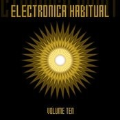 Electronica Habitual, Vol. 10 Songs