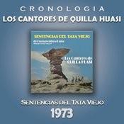 Los Cantores de Quilla Huasi Cronología - Sentencias del Tata Viejo (1973) Songs