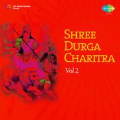 Shree Durga Charitra 2 Songs