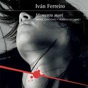 Memento mori (Versos, canciones y trocitos de carne I) Songs