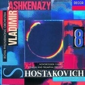 Shostakovich: Symphony No.8/Funeral and Triumphal Prelude/Novorosslisk Chimes Songs
