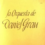 La Orquesta De Daniel Grau Songs