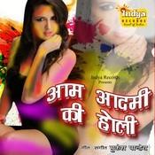 Aam Aadmi Ki Holi Songs