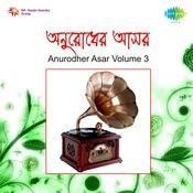 Pvt Anurodher Asar 3 Songs