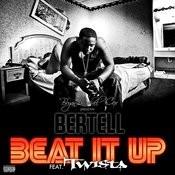 Beat It Up (Remix) (Feat. Twista) (Parental Advisory) Songs
