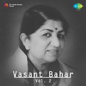 Vasant Bahaar Vol 2 Songs