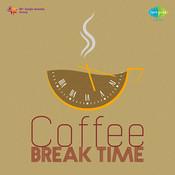Coffee Break Time Songs