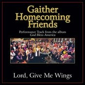 Lord, Give Me Wings Performance Tracks Songs