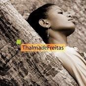 Thalma De Freitas Songs