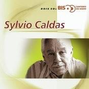 Bis Cantores De Rádio - Sylvio Caldas Songs
