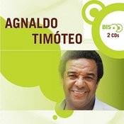 Nova Bis - Agnaldo Timóteo Songs