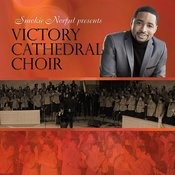 Smokie Norful Presents Victory Cathedral Choir Songs