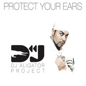 Protect Your Ears Songs